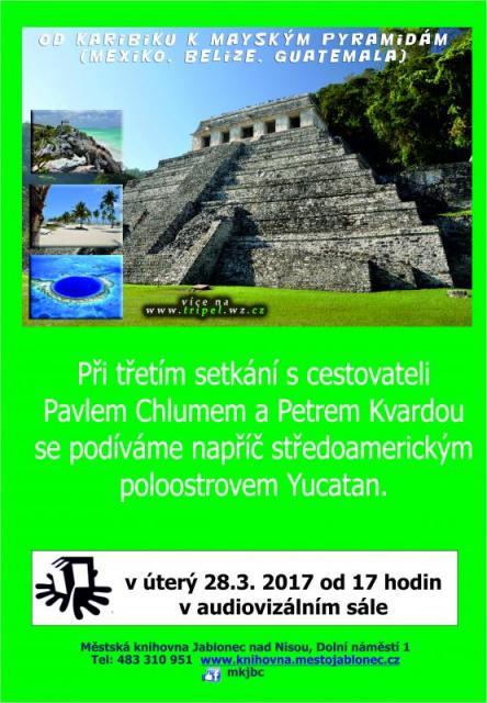 Od Karibiku k mayským pyramidám, obrázek se otevře v novém okně